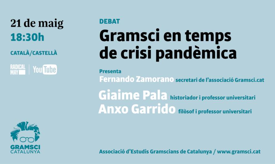 Gramsci en temps de crisi pandèmica (I)